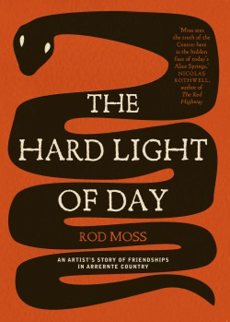 The Hard Light of Day (University of Queensland Press) designed by Sandy Cull