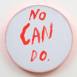 No Can do, acrylic on canvas 2010